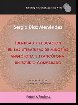 Identidad y educacion en las literaturas de minorias anglofo