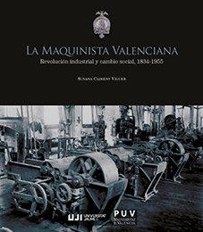 La maquinista valenciana revolucion indust