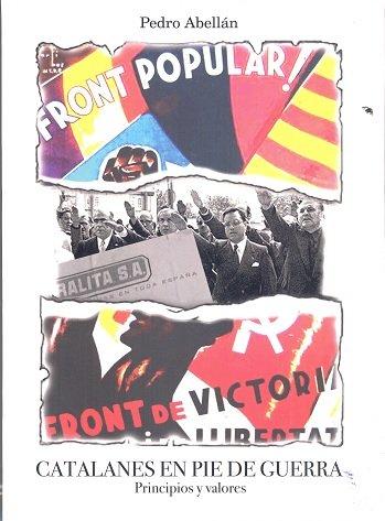 Catalanes en pie de guerra
