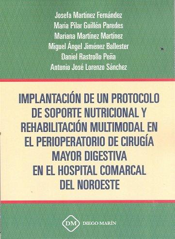 Implantacion de un protocolo de soporte nutricional y rehabi