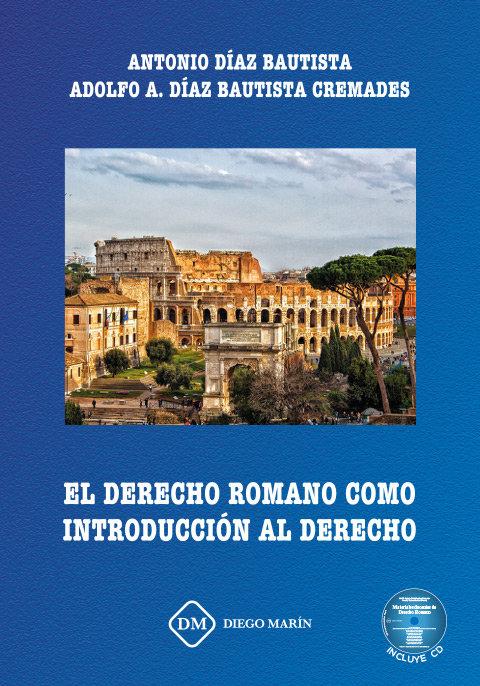 El derecho romano como introduccion al derecho
