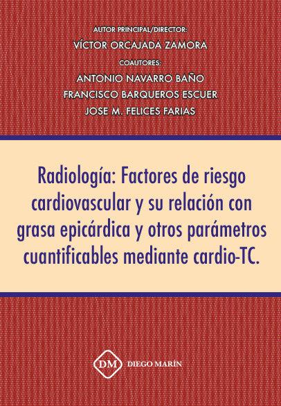 Radiologia: factores de riesgo cardiovascular y su relacion