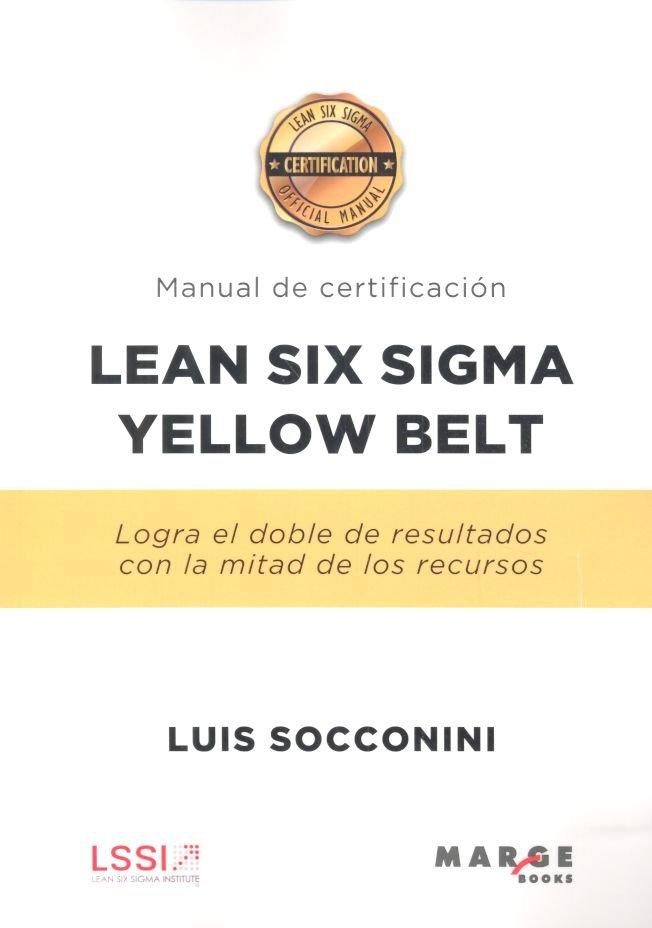 Lean six sigma yellow belt manual de certificacion