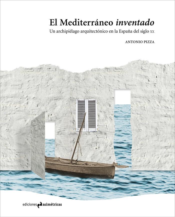 Mediterraneo inventado,el