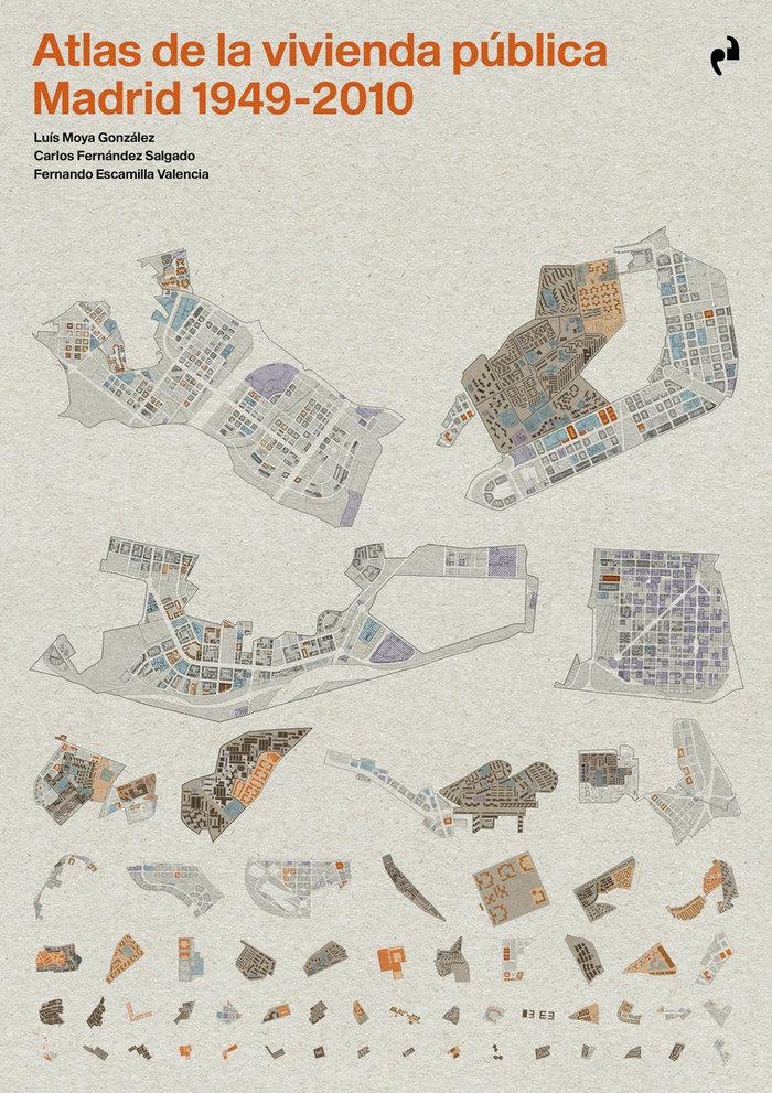 Atlas de la vivienda publica madrid 1940 2