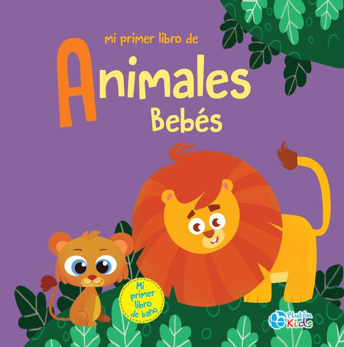 Mi primer libro de animales bebes