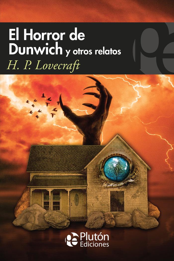 Horror de dunwich y otros relatos,el