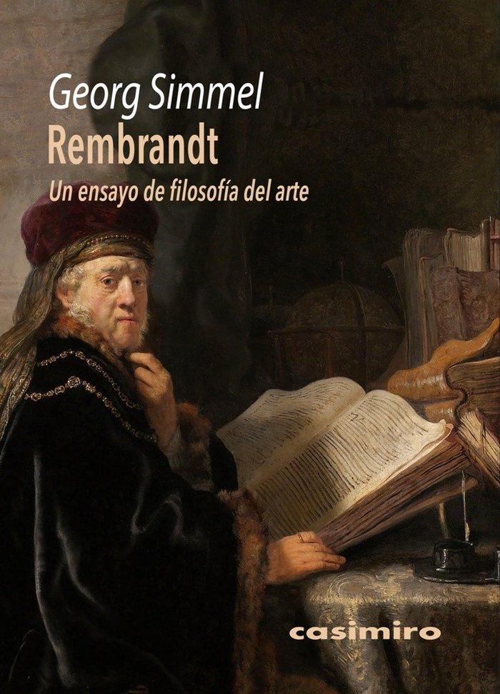 Rembrandt un ensayo de filosofia del arte