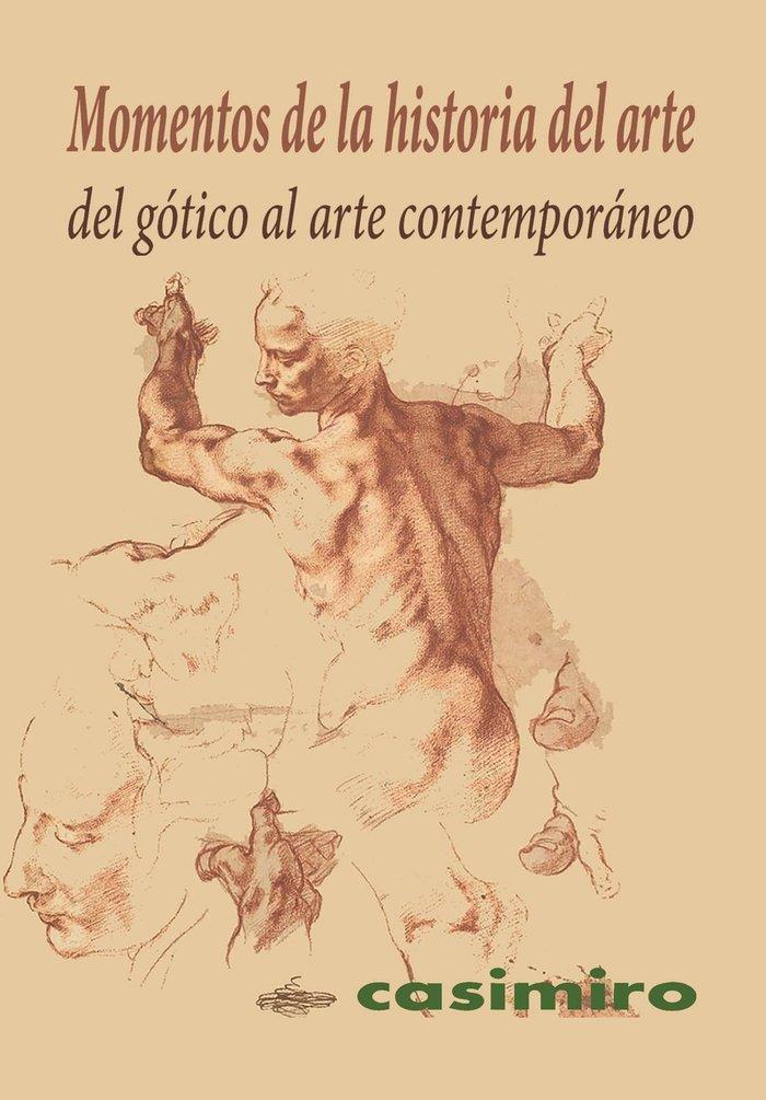 Momentos de la historia del arte del gotico al comtemporane
