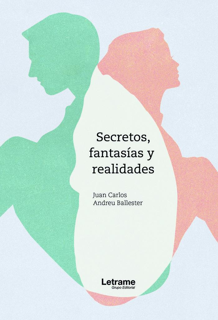 Secretos fantasias y realidades