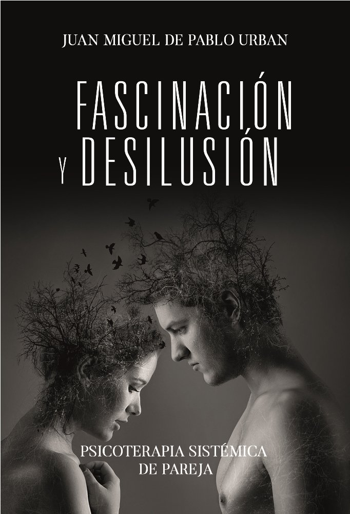Fascinacion y desilusion