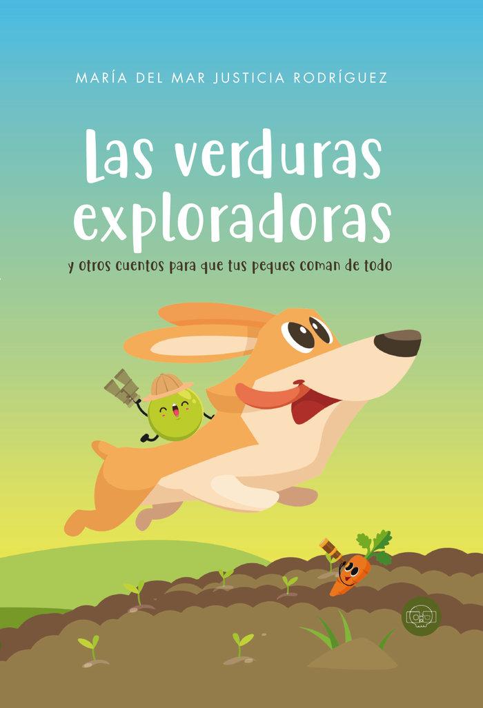 Verduras exploradoras y otros cuentos,las