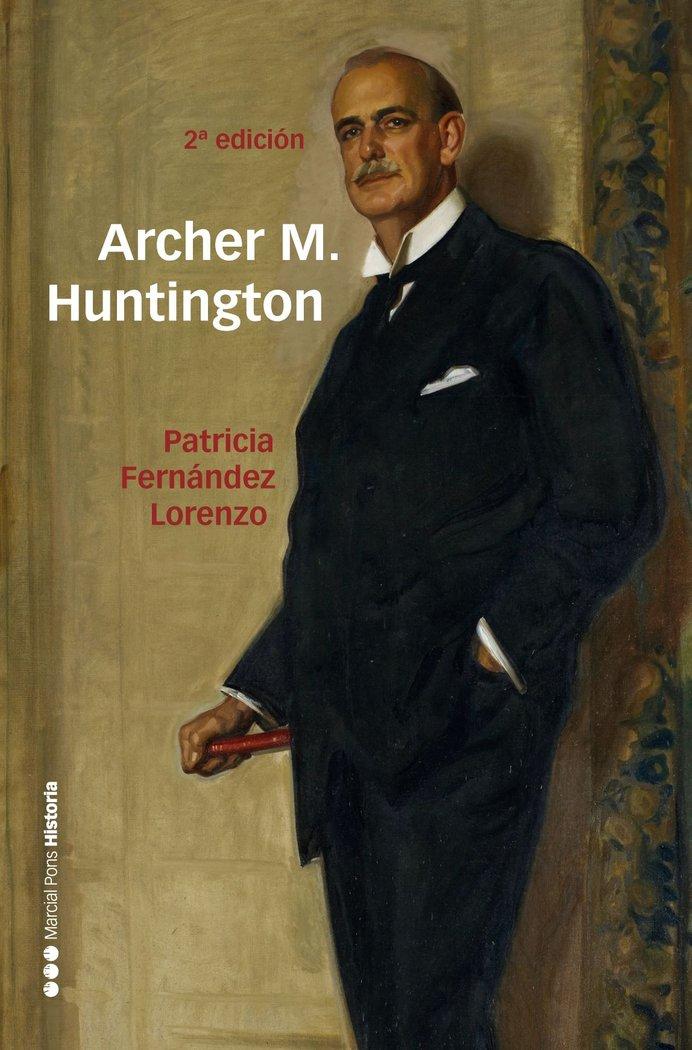 Archer m. huntington
