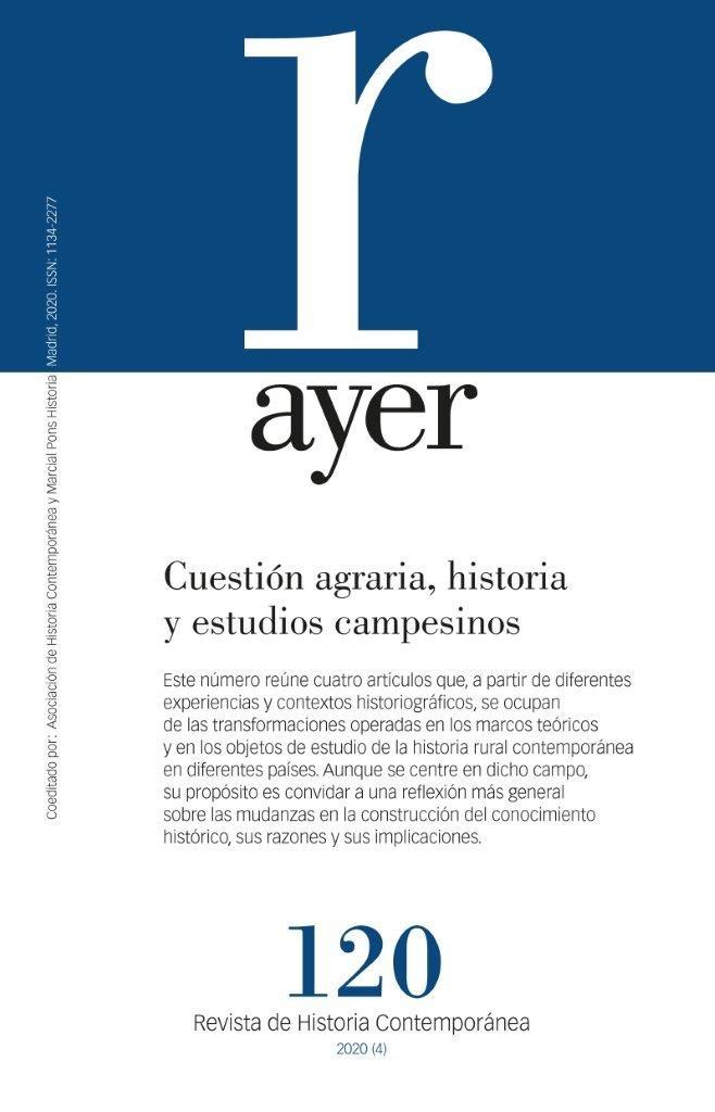 Revista ayer 120 cuestion agraria historia y estudios campo