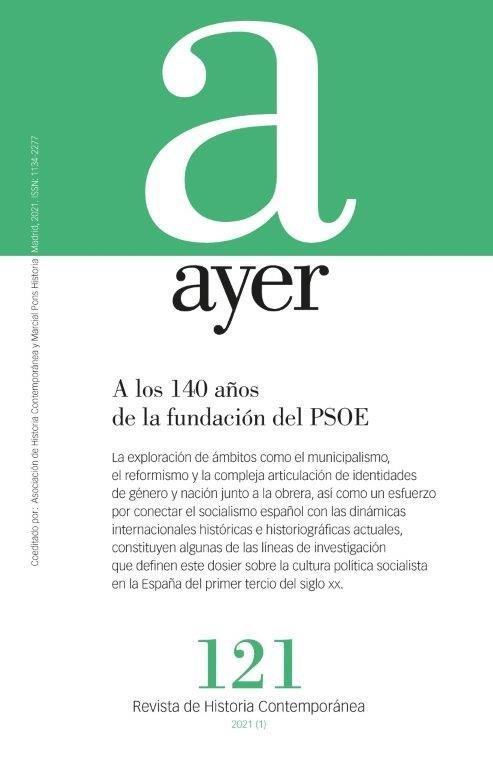 Revista ayer 121 a los 140 años de la fundacion del psoe