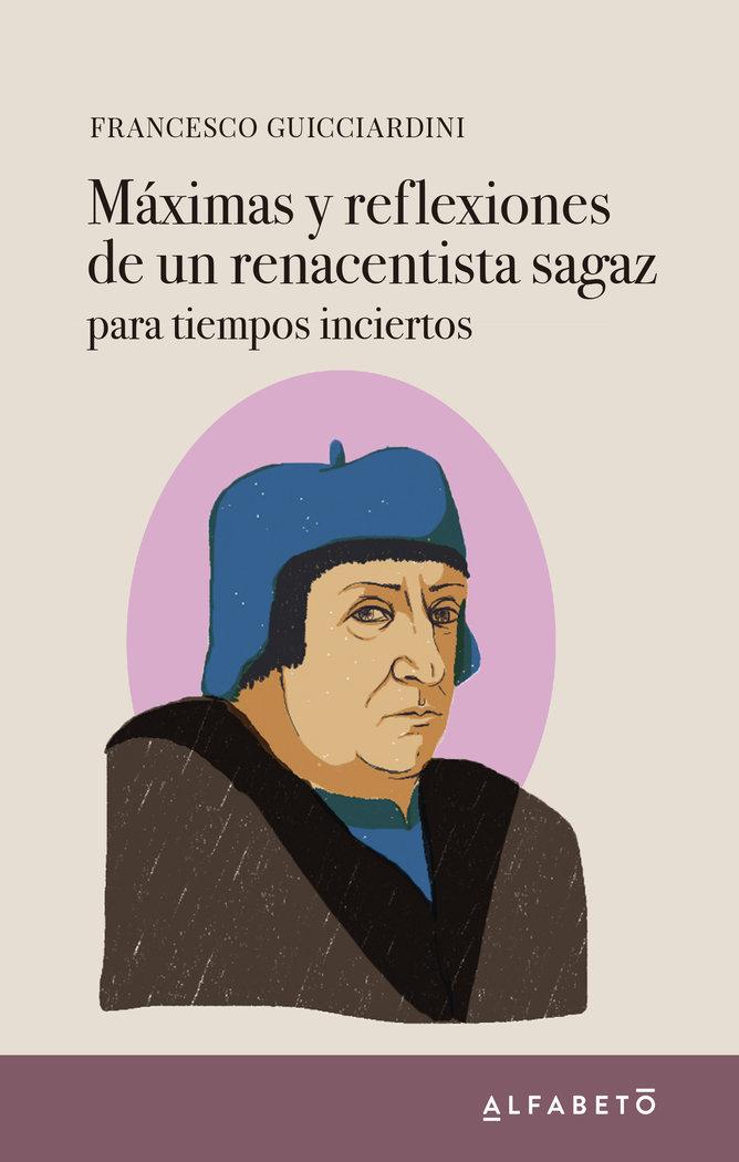 Maximas y reflexiones de un renacentista sagaz