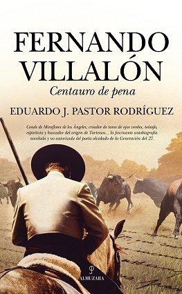 Fernando villalon centauro de pena