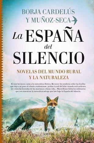 España del silencio,la novelas del mundo rural y la natural