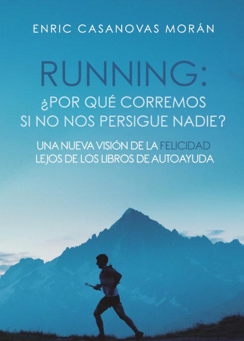 Running: por que corremos si no nos persigue nadie una nueva