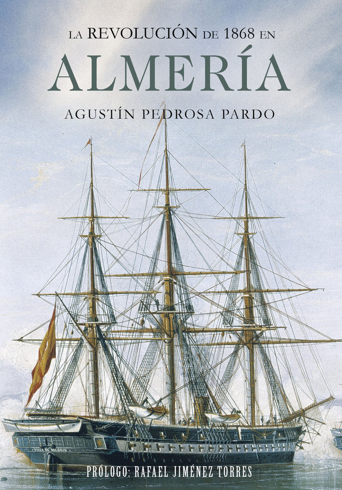Revolucion de 1868 en almeria,la