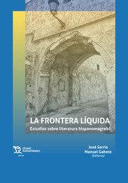 Frontera liquida estudios sobre literatura hispanomagrebi