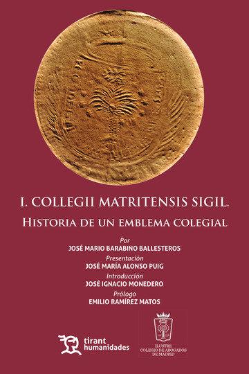 I collegii matritensis sigil historia de un emblema colegia