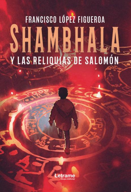 Shambhala y las reliquias de salomon
