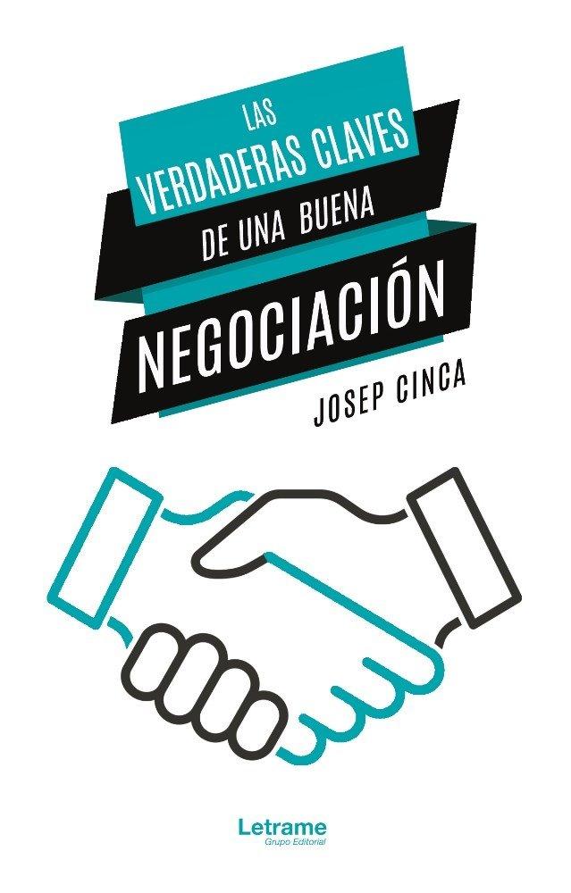 Verdaderas claves de una buena negociacion,las