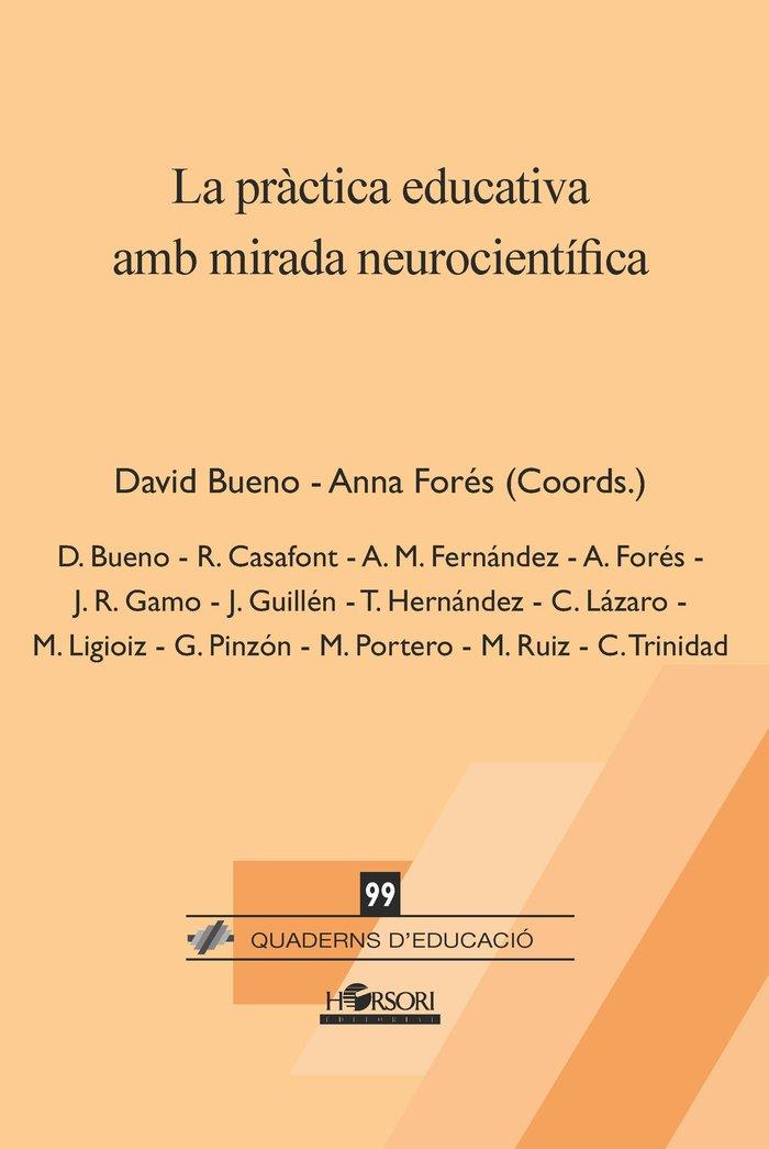 La practica educativa amb mirada neurocientifica