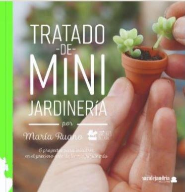 Tratado de mini jardiner¡a