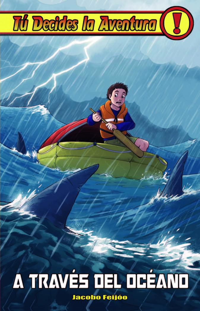 Tu decides la aventura 36 a traves del oceano