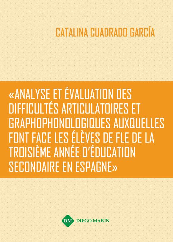 Analyse et evaluation des difficultes articulatoires et grap