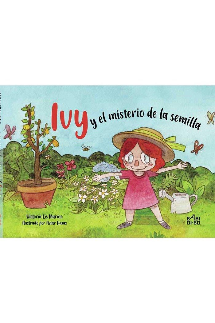 Ivy y el misterio de la semilla