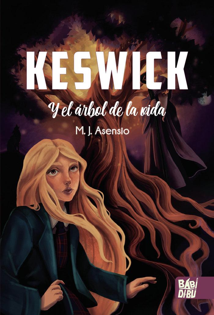 Keswick y el arbol de la vida