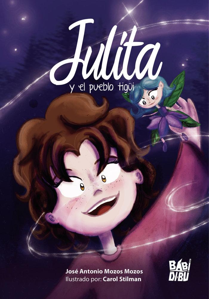 Julita y el pueblo tigui