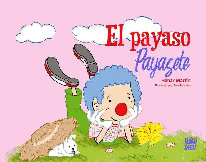 Payaso payasete,el