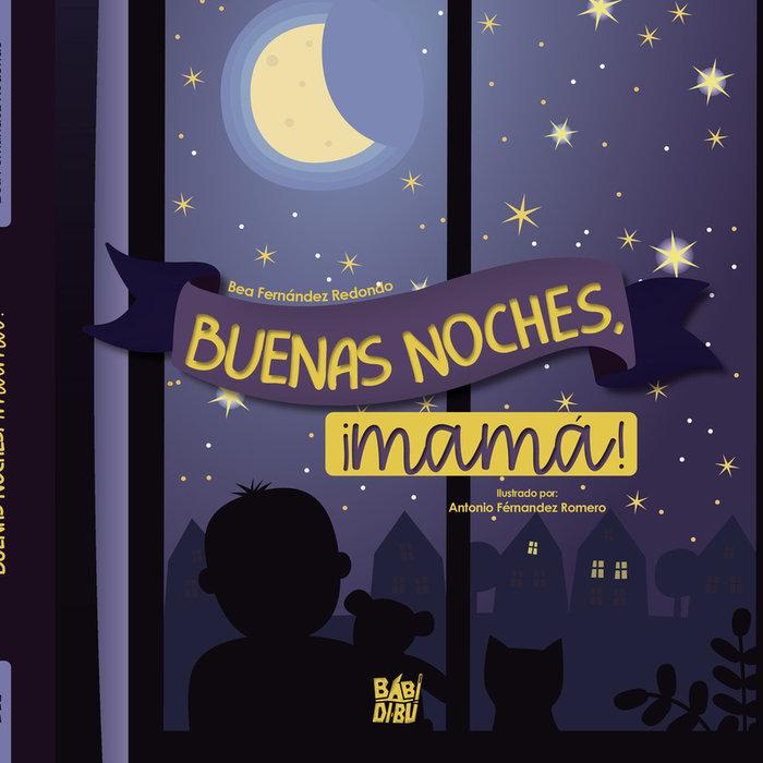 Buenas noches,mama