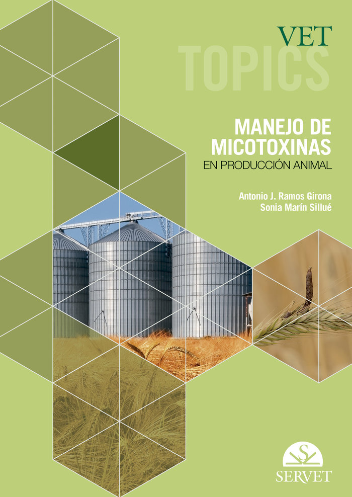 Vet topics manejo micotoxinas produccion animal