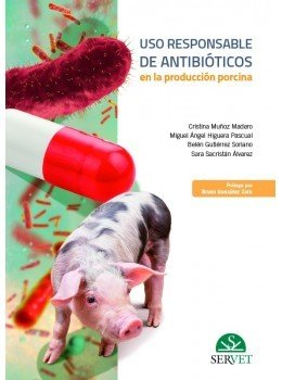 Uso responsable de antibioticos en la produccion porcina