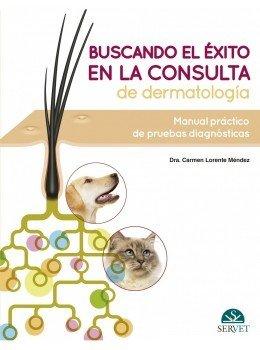 Buscando el exito en la consulta de dermatologia: manual pra