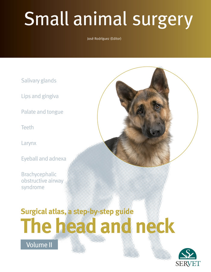 Small animal surgery the head and neck v