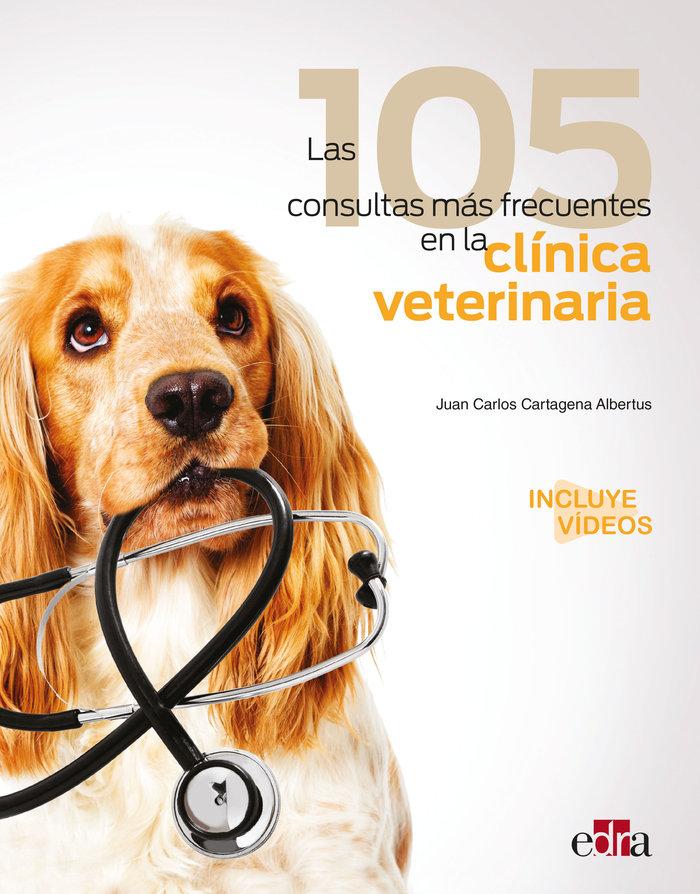 Las 105 consultas mas frecuentes en la clinica veterinaria
