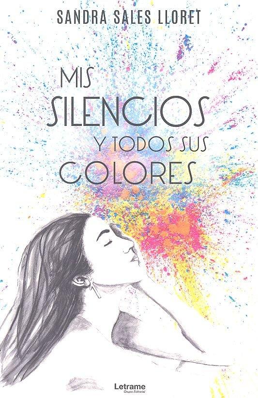 Mis silencios y todos sus colores