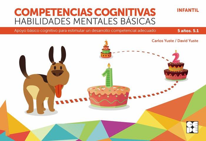 Competencia cognitiva habilidad mental basica 5.1 5 años