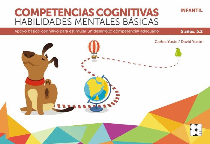 Competencia cognitiva habilidad mental basica 5.2 5 años