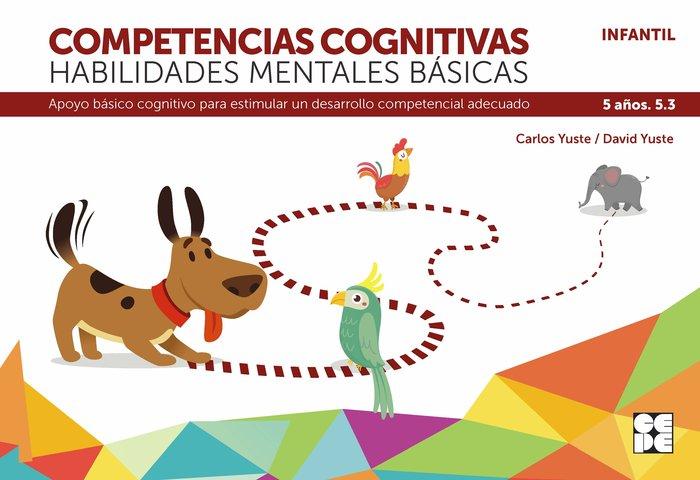 Competencia cognitiva habilidad mental basica 5.3 5 años