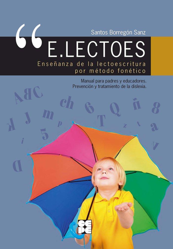 E.lectoes. enseñanza de la lectoescritura por metodo fonetic