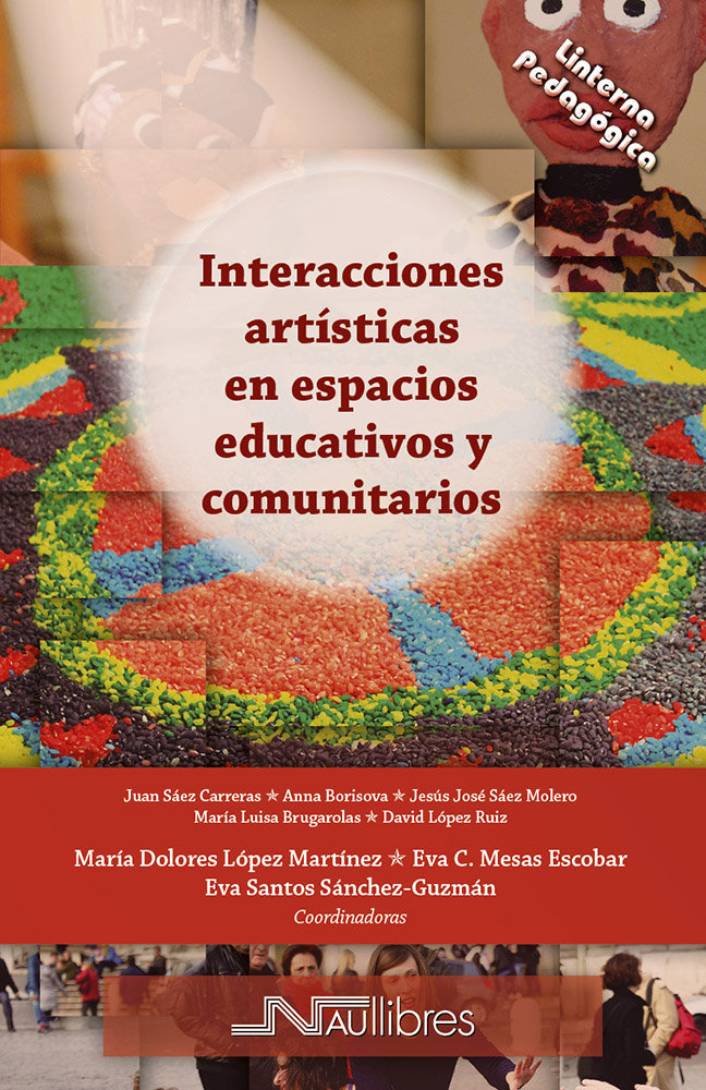 Interacciones artisticas en espacios educativos y comunitar