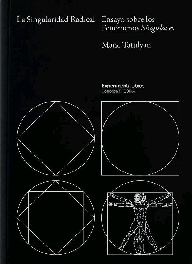 Singularidad radical,la ensayo sobre los fenomenos singular