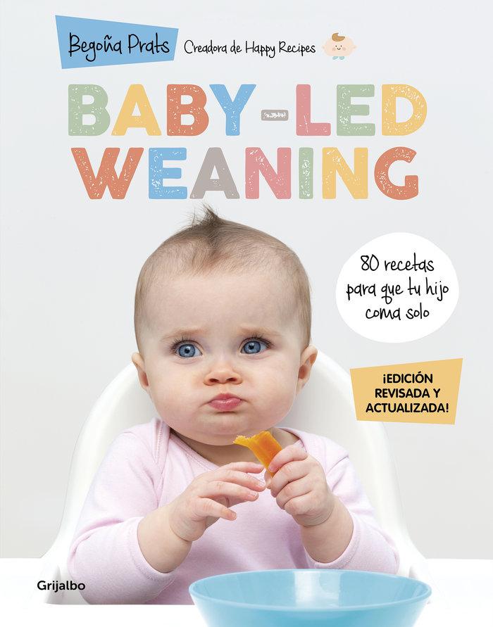 Baby led weaning edicion revisada y actual